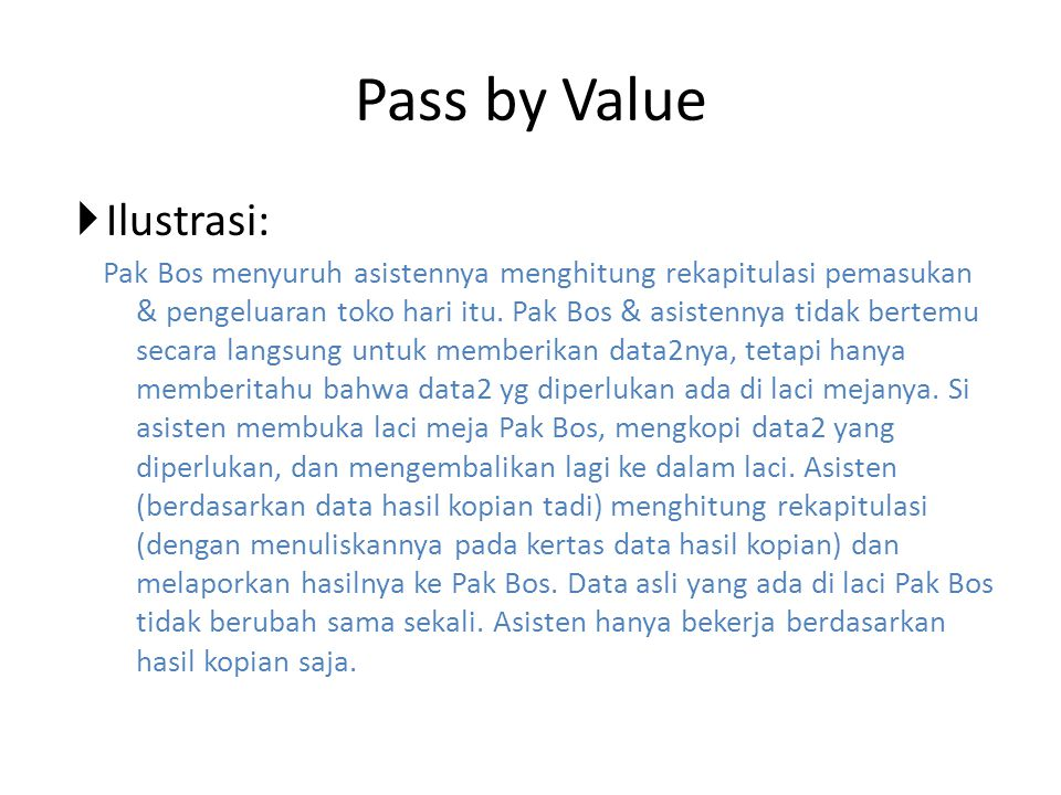 Pass by Value Ilustrasi: