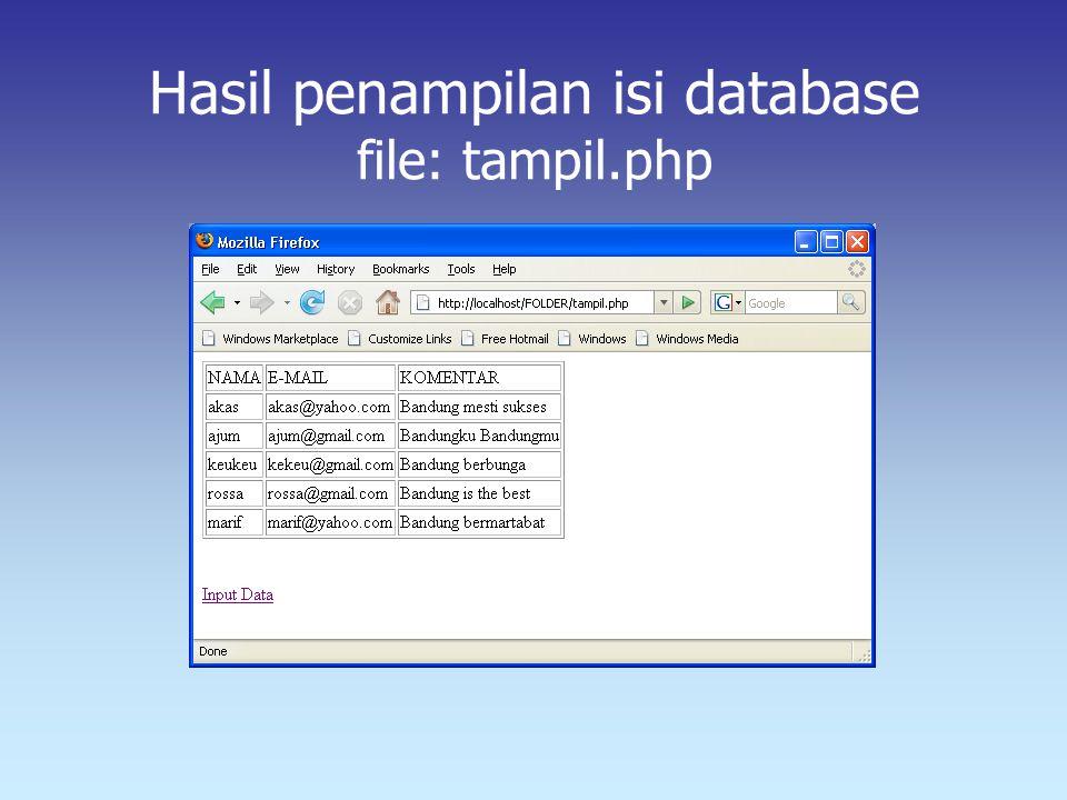Hasil penampilan isi database file: tampil.php