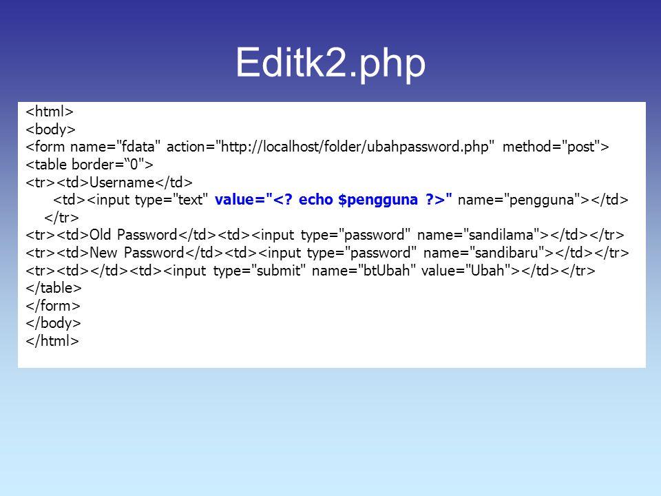 Editk2.php <html> <body>