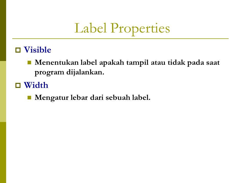 Label Properties Visible Width