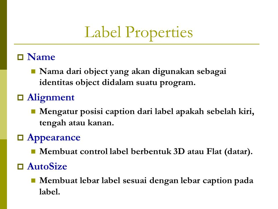 Label Properties Name Alignment Appearance AutoSize