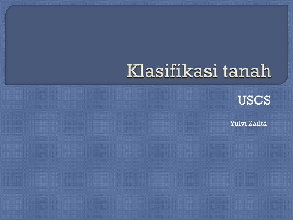 Klasifikasi tanah USCS Yulvi Zaika