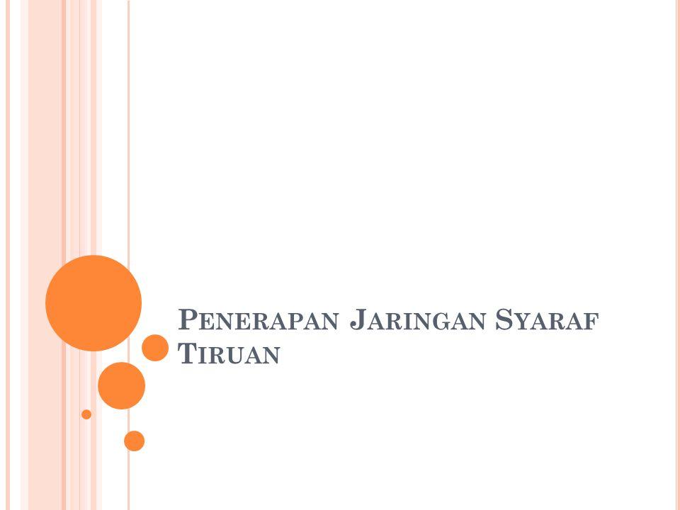 Penerapan Jaringan Syaraf Tiruan