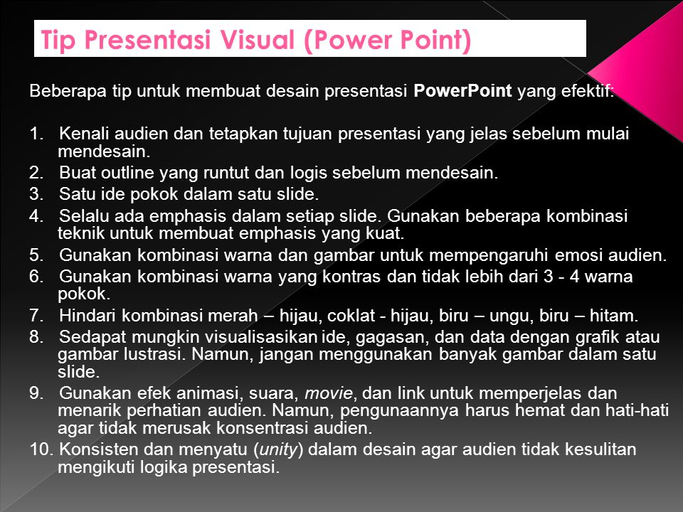 Tip Presentasi Visual (Power Point)
