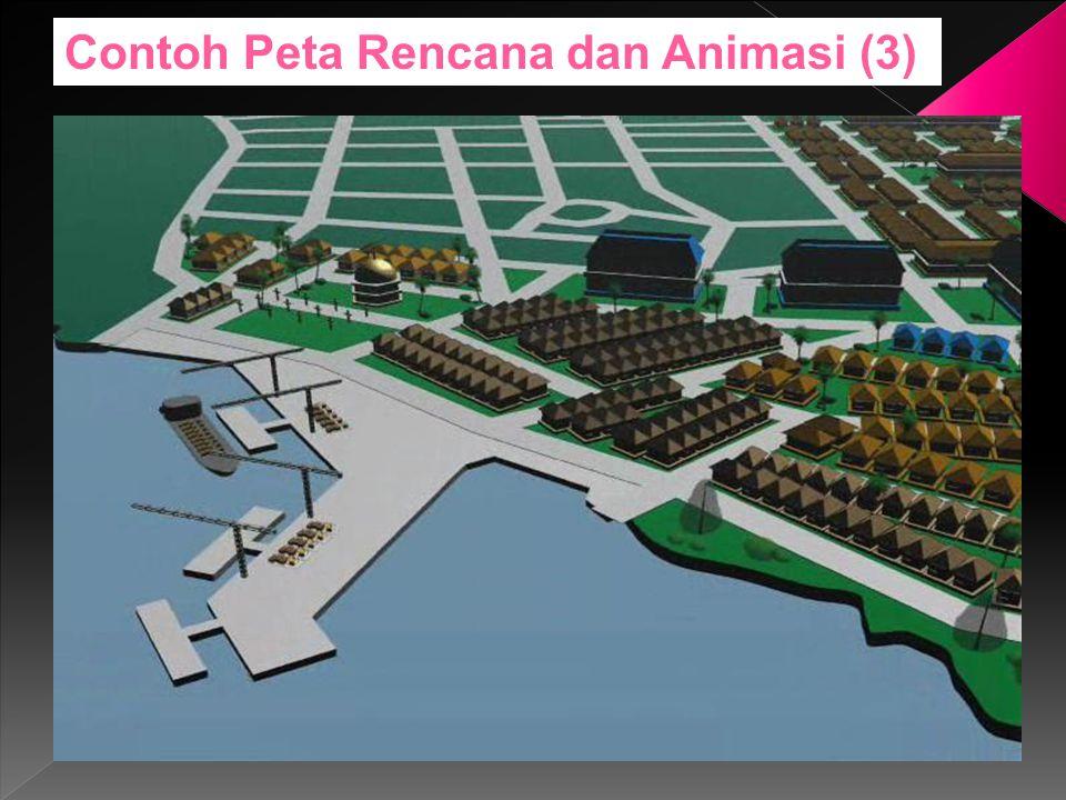 Contoh Peta Rencana dan Animasi (3)