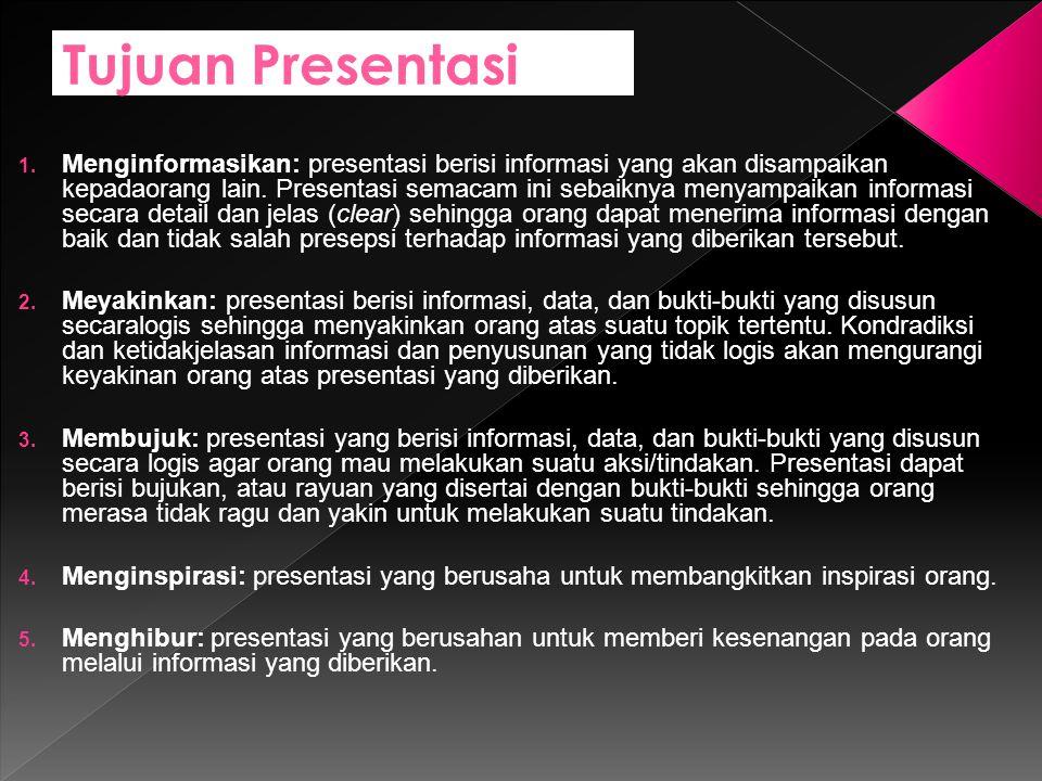 Tujuan Presentasi