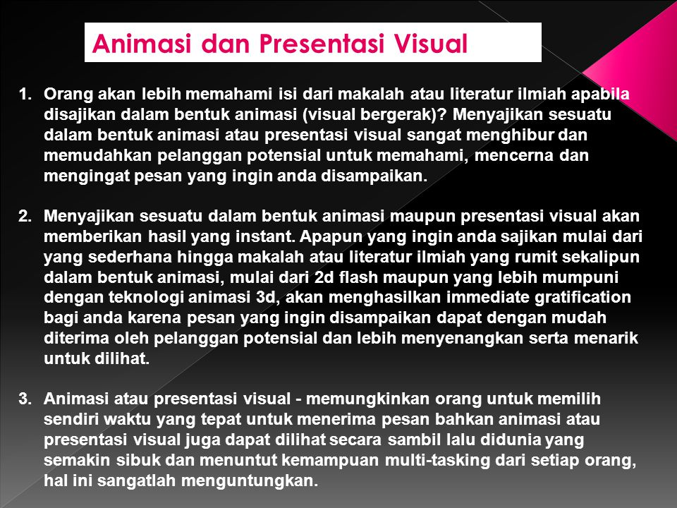 Animasi dan Presentasi Visual