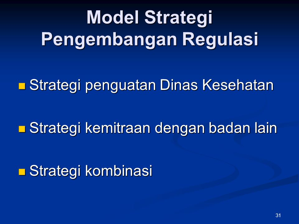 Model Strategi Pengembangan Regulasi