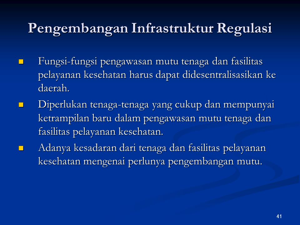 Pengembangan Infrastruktur Regulasi