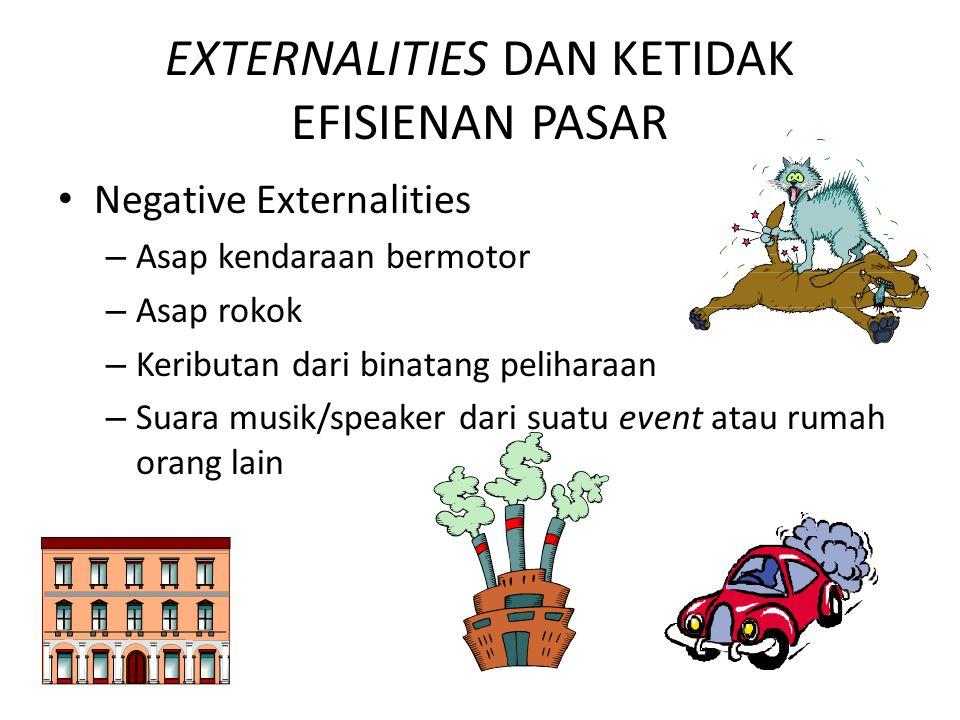 EXTERNALITIES DAN KETIDAK EFISIENAN PASAR