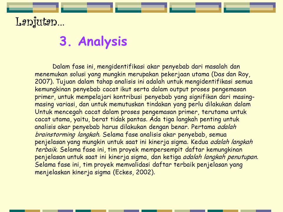 Lanjutan… 3. Analysis.