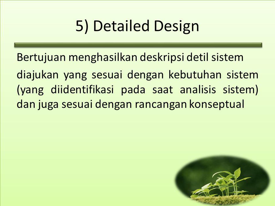 5) Detailed Design