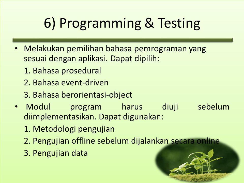 6) Programming & Testing
