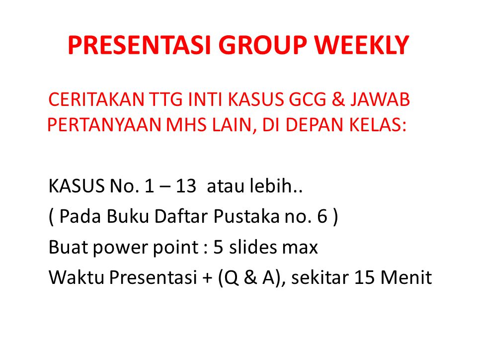 PRESENTASI GROUP WEEKLY