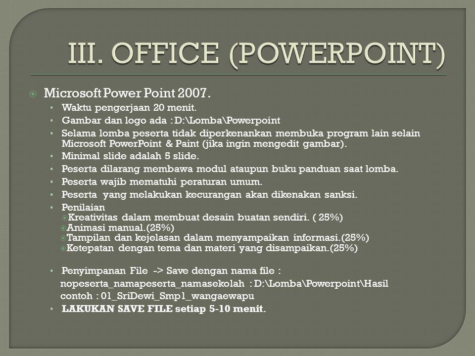 III. OFFICE (POWERPOINT)