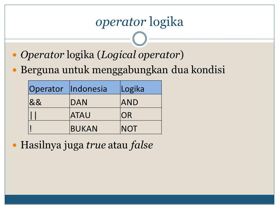 operator logika Operator logika (Logical operator)