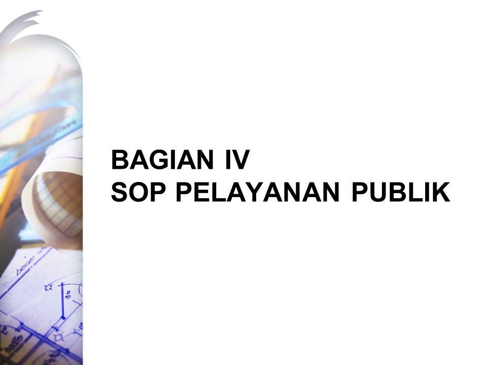 Bagian IV sop pelayanan publik