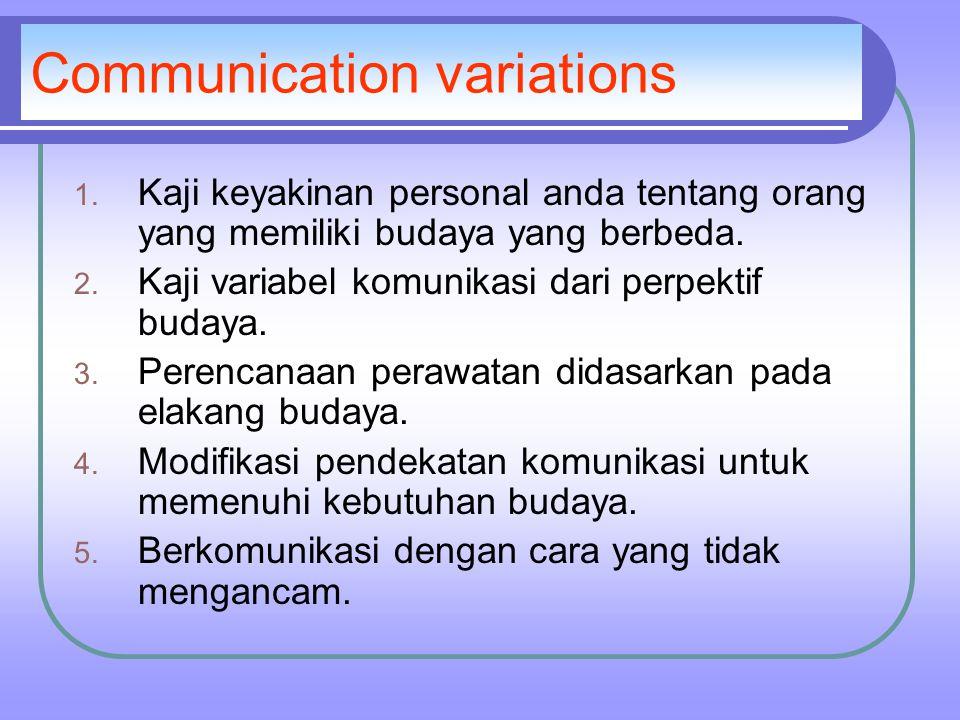 Communication variations