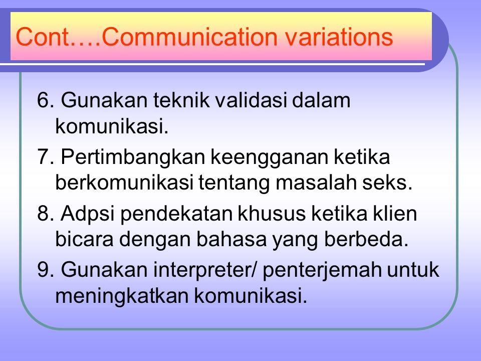Cont….Communication variations