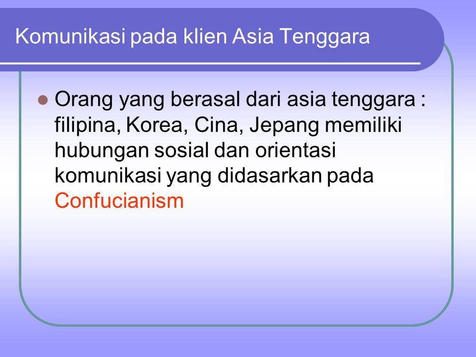 Komunikasi pada klien Asia Tenggara