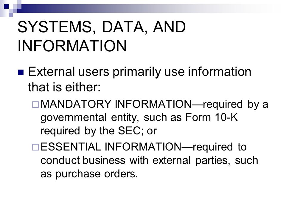 SYSTEMS, DATA, AND INFORMATION
