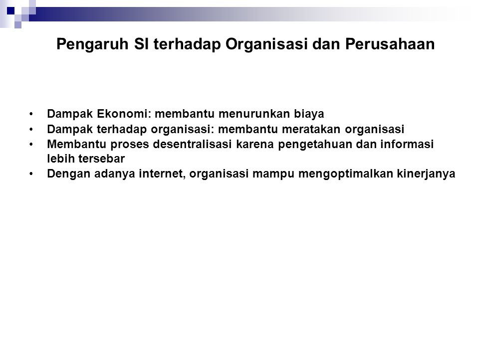Pengaruh SI terhadap Organisasi dan Perusahaan