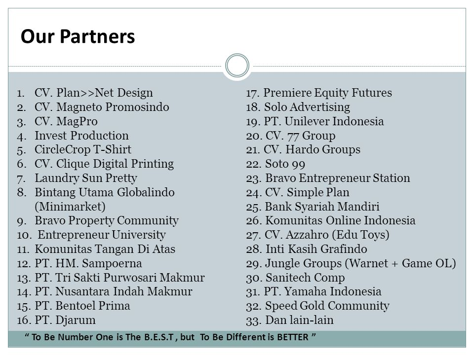 Our Partners CV. Plan>>Net Design CV. Magneto Promosindo