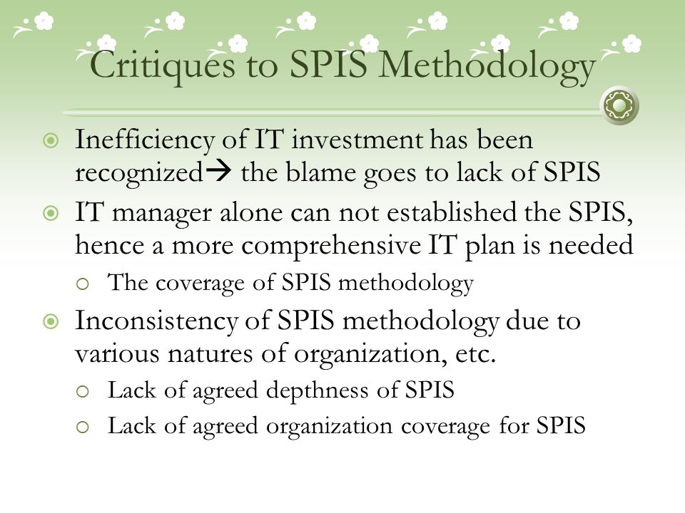 Critiques to SPIS Methodology