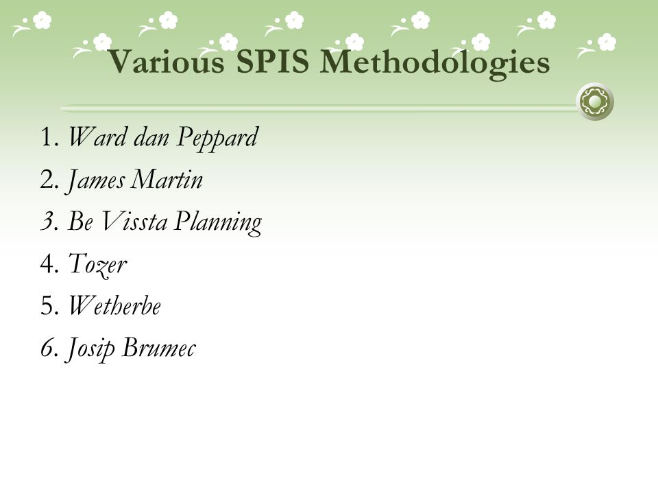 Various SPIS Methodologies