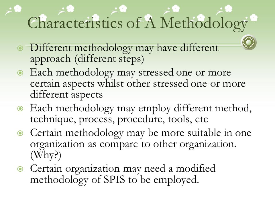 Characteristics of A Methodology