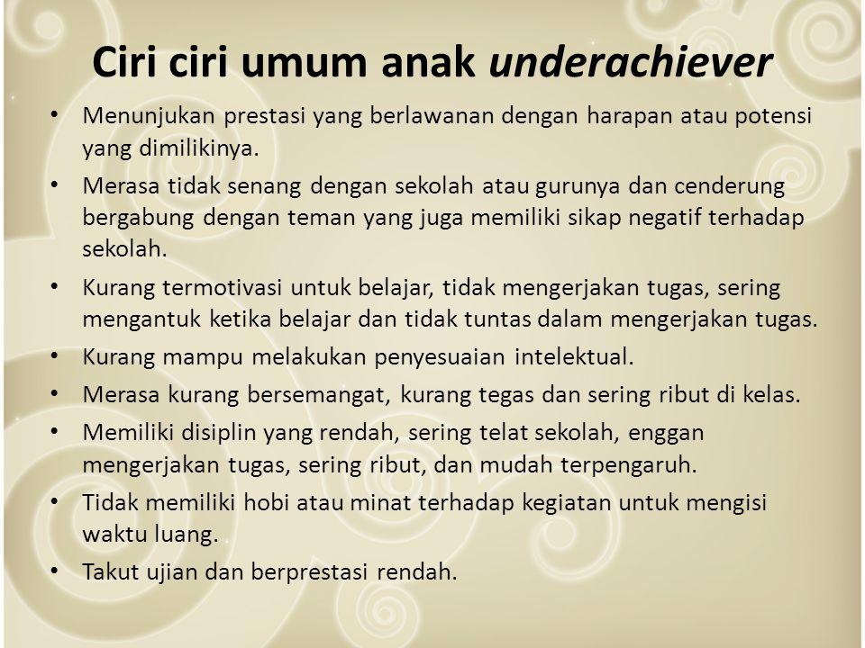 Ciri ciri umum anak underachiever