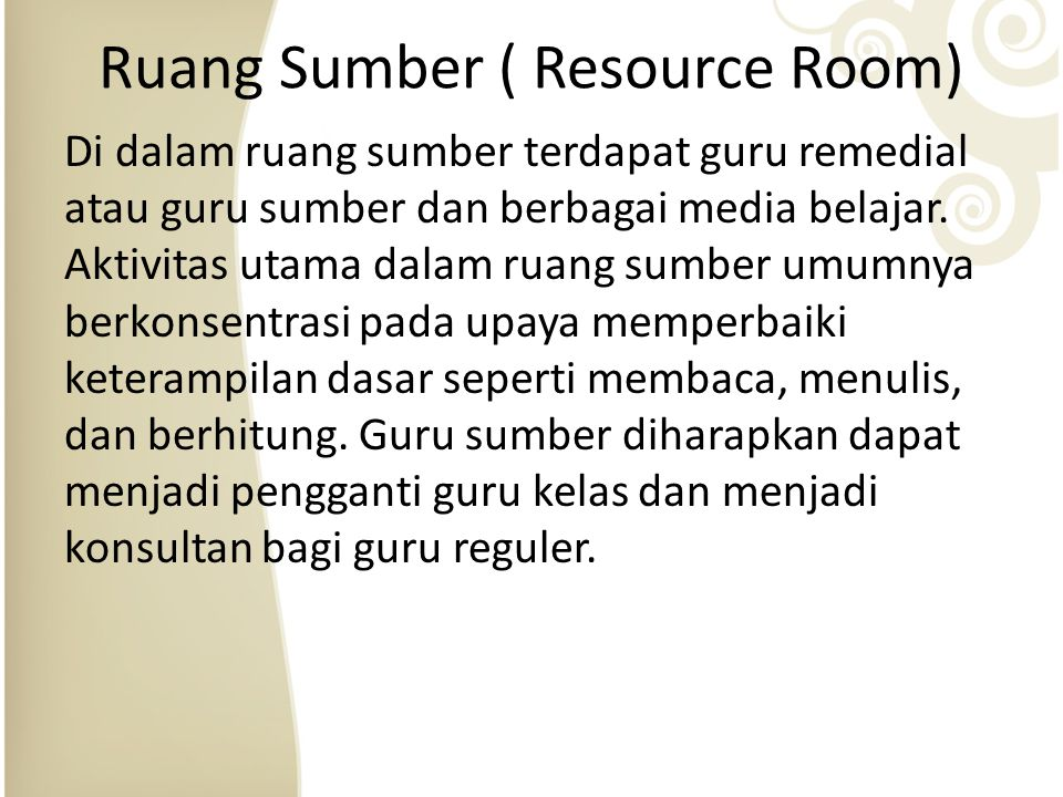 Ruang Sumber ( Resource Room)