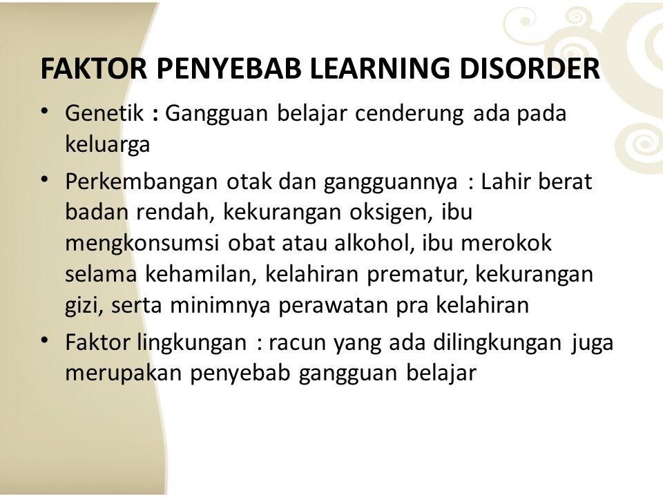 FAKTOR PENYEBAB LEARNING DISORDER