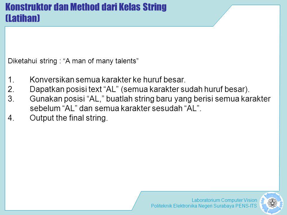 Konstruktor dan Method dari Kelas String (Latihan)