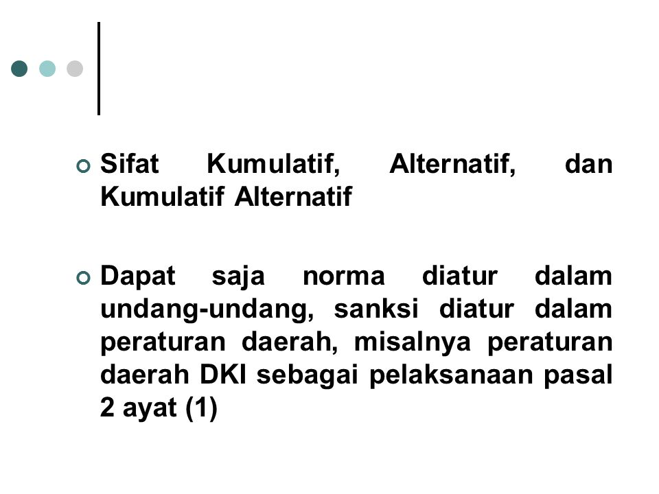 Sifat Kumulatif, Alternatif, dan Kumulatif Alternatif