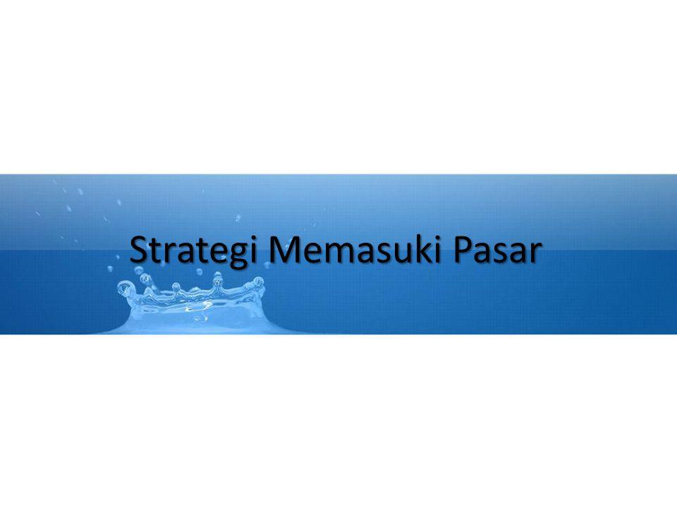 Strategi Memasuki Pasar