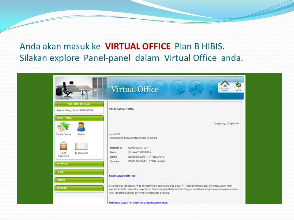 Anda akan masuk ke VIRTUAL OFFICE Plan B HIBIS