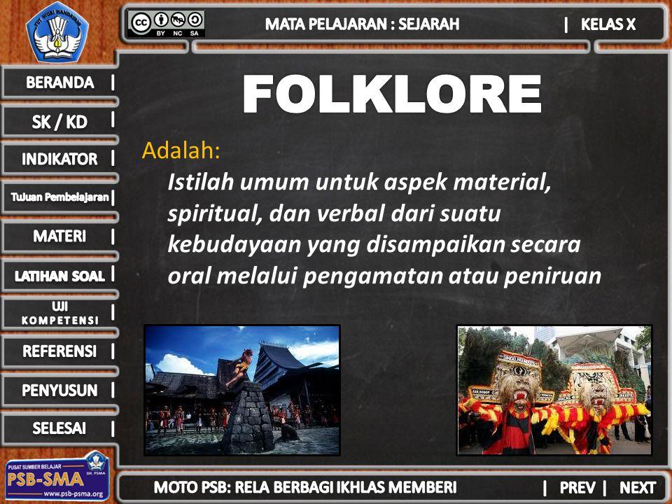 FOLKLORE Adalah: