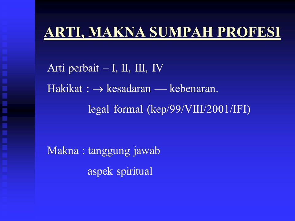 ARTI, MAKNA SUMPAH PROFESI