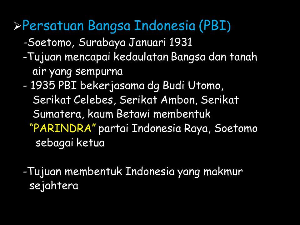 Persatuan Bangsa Indonesia (PBI) -Soetomo, Surabaya Januari 1931