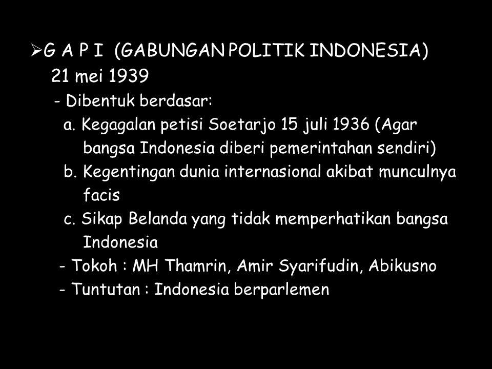 G A P I (GABUNGAN POLITIK INDONESIA) 21 mei 1939