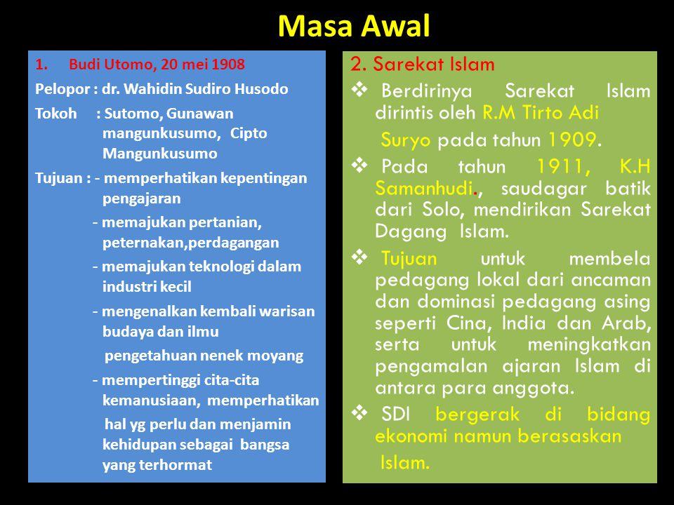 Masa Awal 2. Sarekat Islam