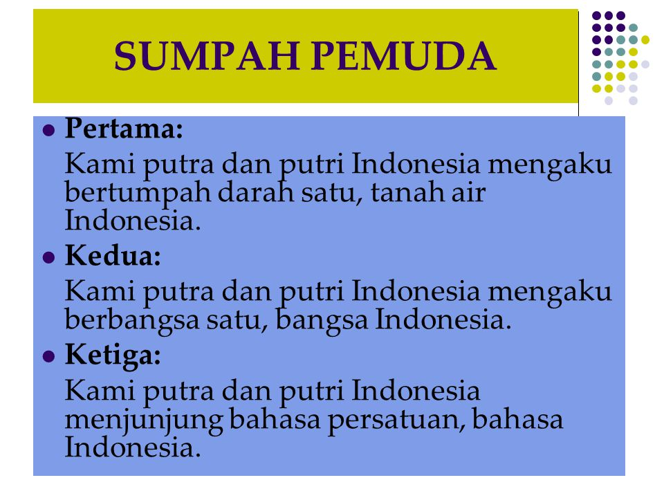 SUMPAH PEMUDA Pertama: