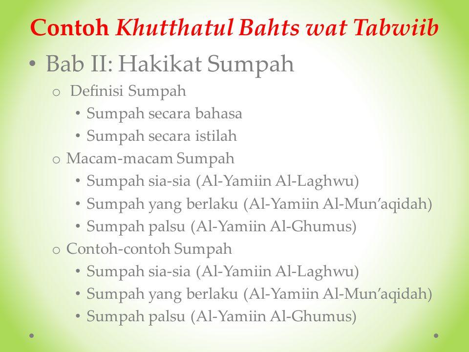 Contoh Khutthatul Bahts wat Tabwiib