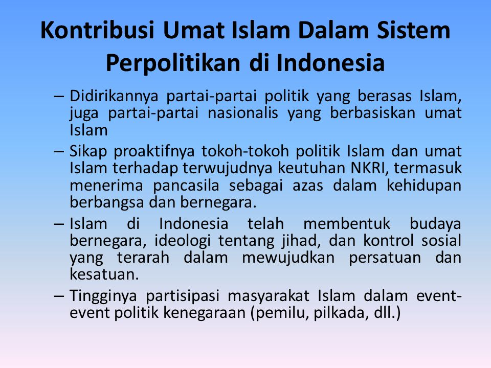 Kontribusi Umat Islam Dalam Sistem Perpolitikan di Indonesia