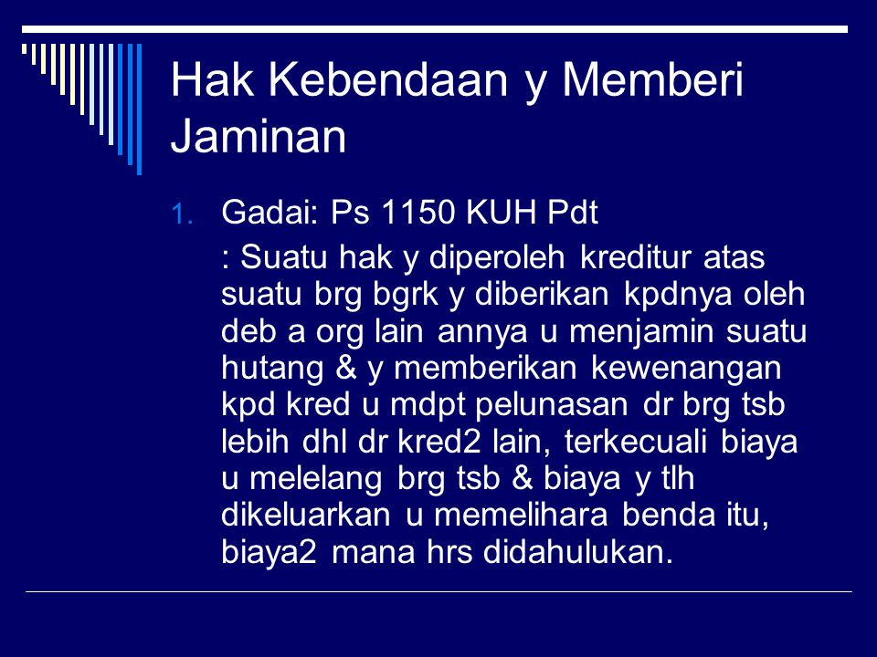 Hak Kebendaan y Memberi Jaminan