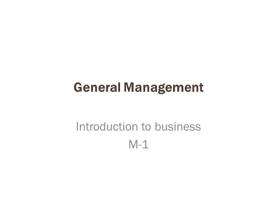 Introduction to business M-1