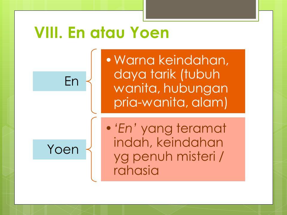VIII. En atau Yoen En. Warna keindahan, daya tarik (tubuh wanita, hubungan pria-wanita, alam) Yoen.