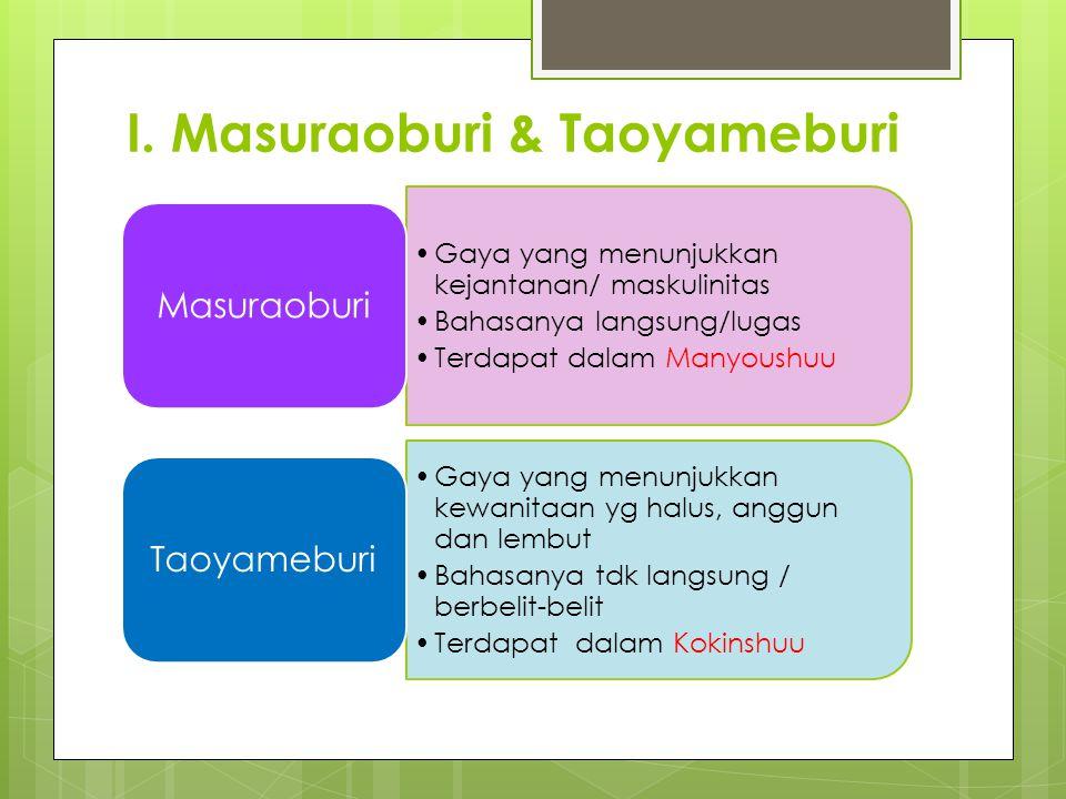 I. Masuraoburi & Taoyameburi