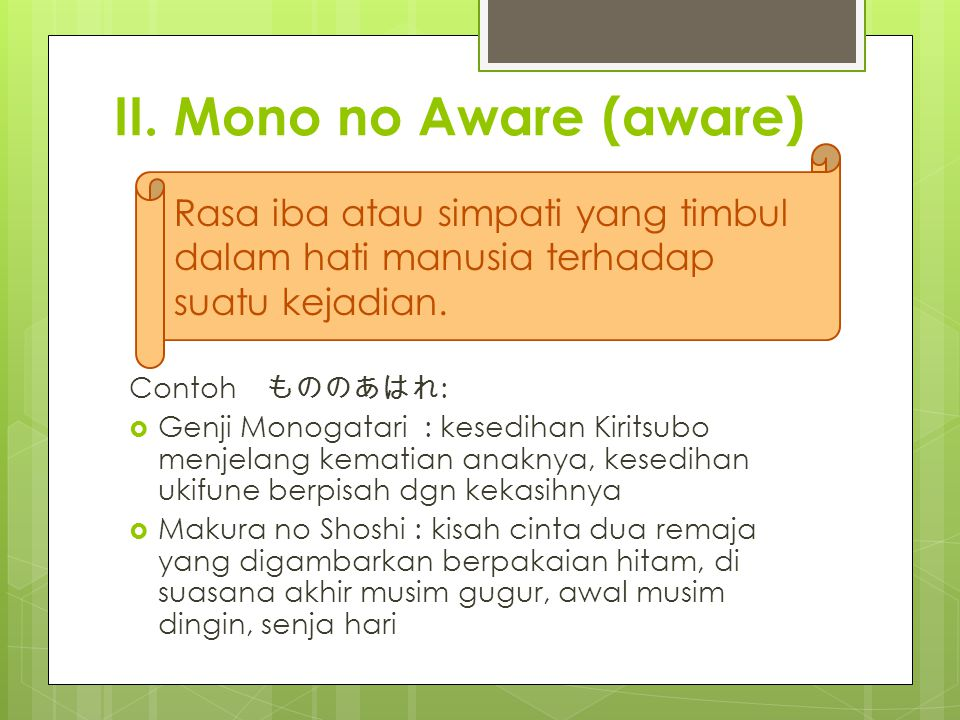 II. Mono no Aware (aware)